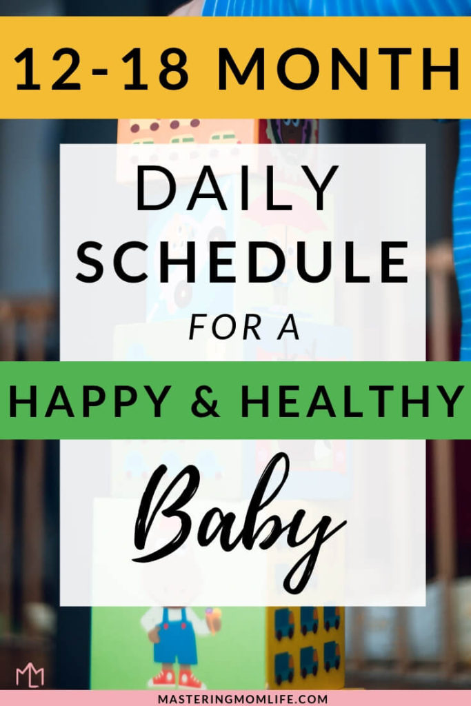 12-18 Month Sample Schedule to Make Your Baby Happy & Healthy! This 12-18 month old schedule includes 12-18 month activities, nap schedules, feeding schedules and toddler transitions. It's a comprehensive, detailed baby schedule to help your baby grow and develop! #parenting101 #babytips #Parenthood #parenting #freeprintable