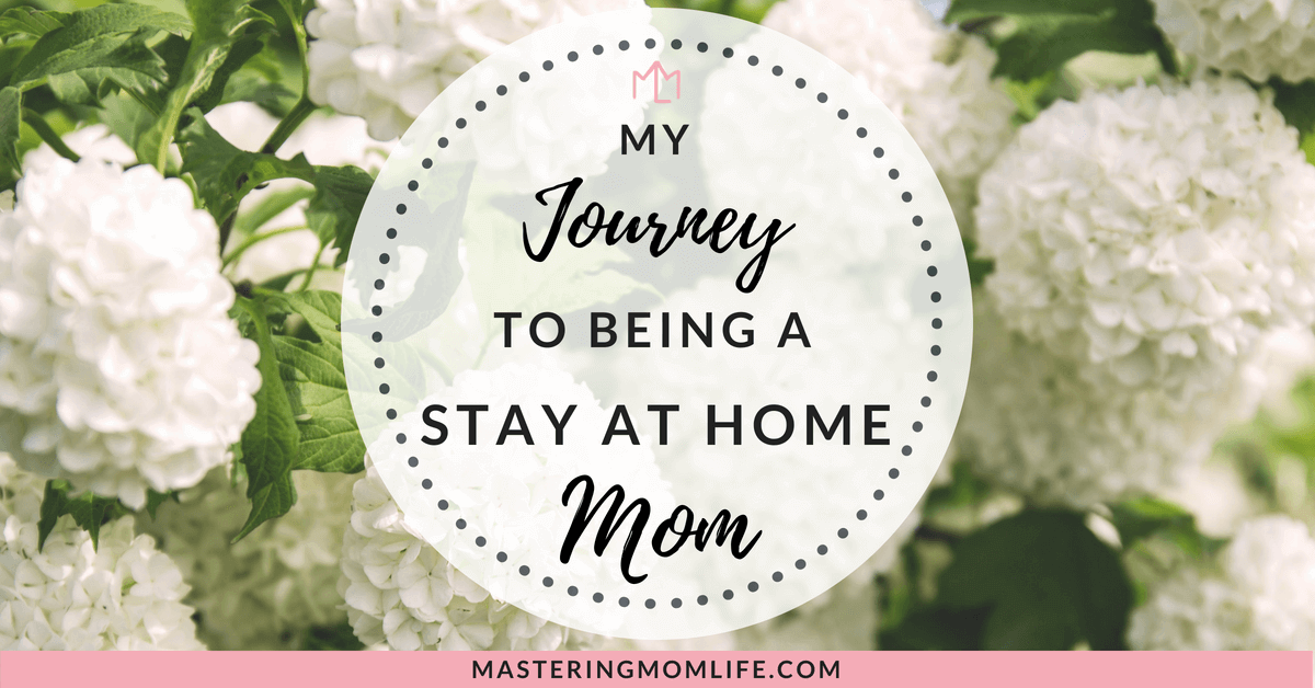 Stay At Home Mom Journey