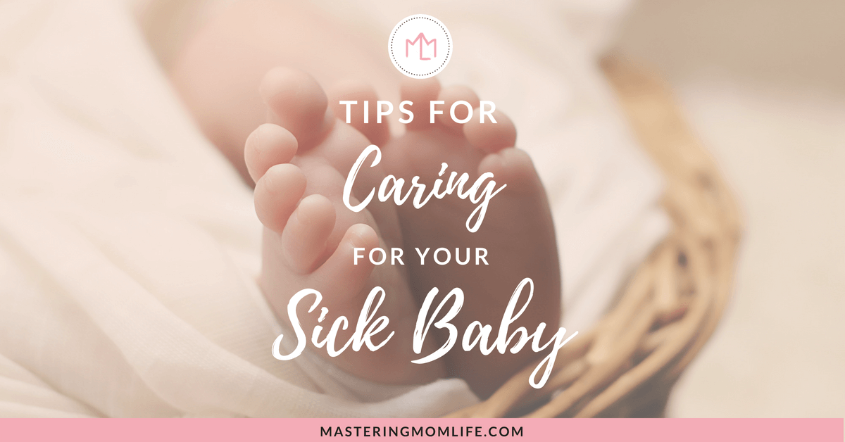 How to Care for Your Sick Baby