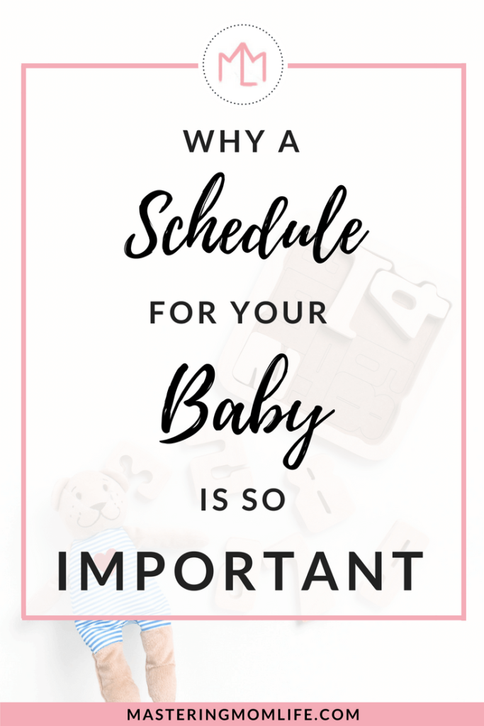 Schedule for Your Baby | The Importance of a daily schedule for your baby | mom life hacks | baby tips | #parenting #motherhood