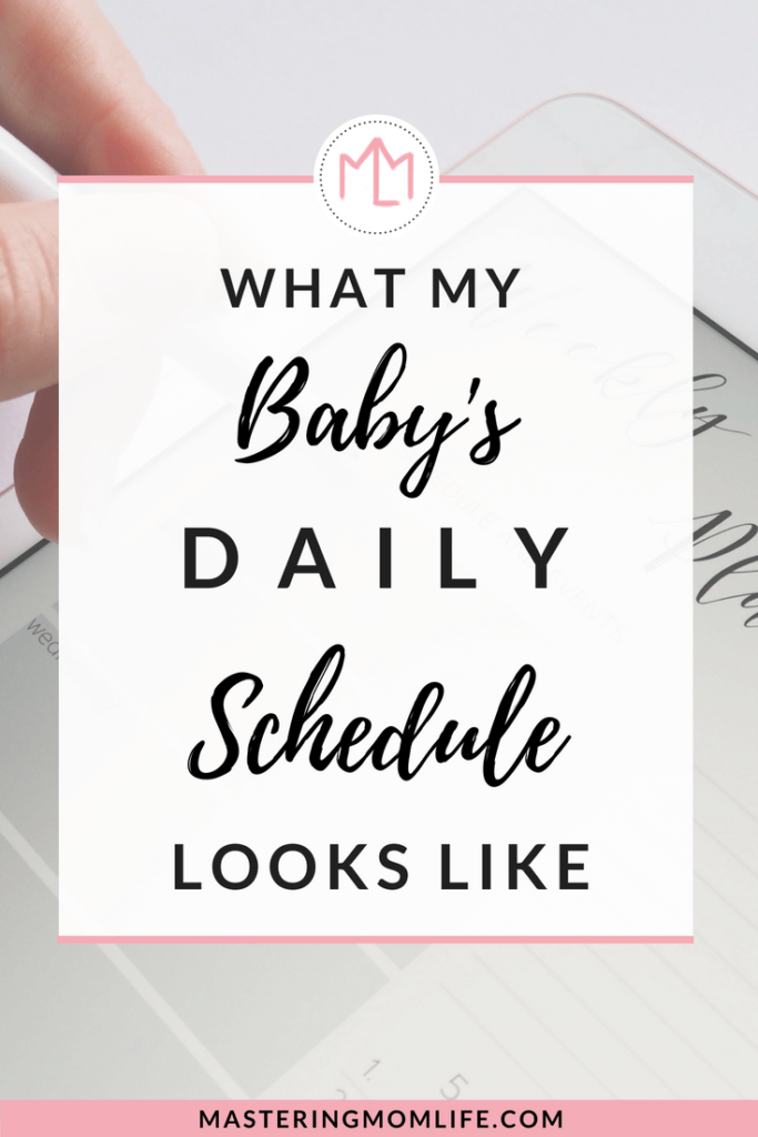 Baby Daily Schedule | What My Baby's Daily Schedule Looks Like | Motherhood | Baby Schedule | #momlife #parenting
