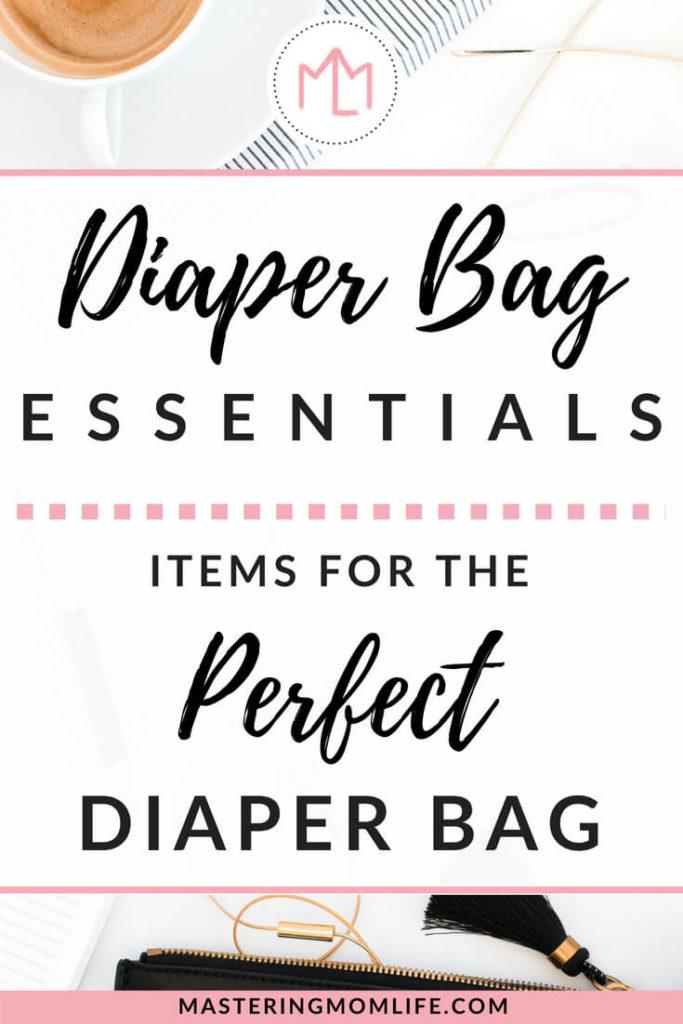 Diaper Bag Essentials List: Items for a Perfect Diaper Bag   mom life tips   checklist   #momlife #parentingtips