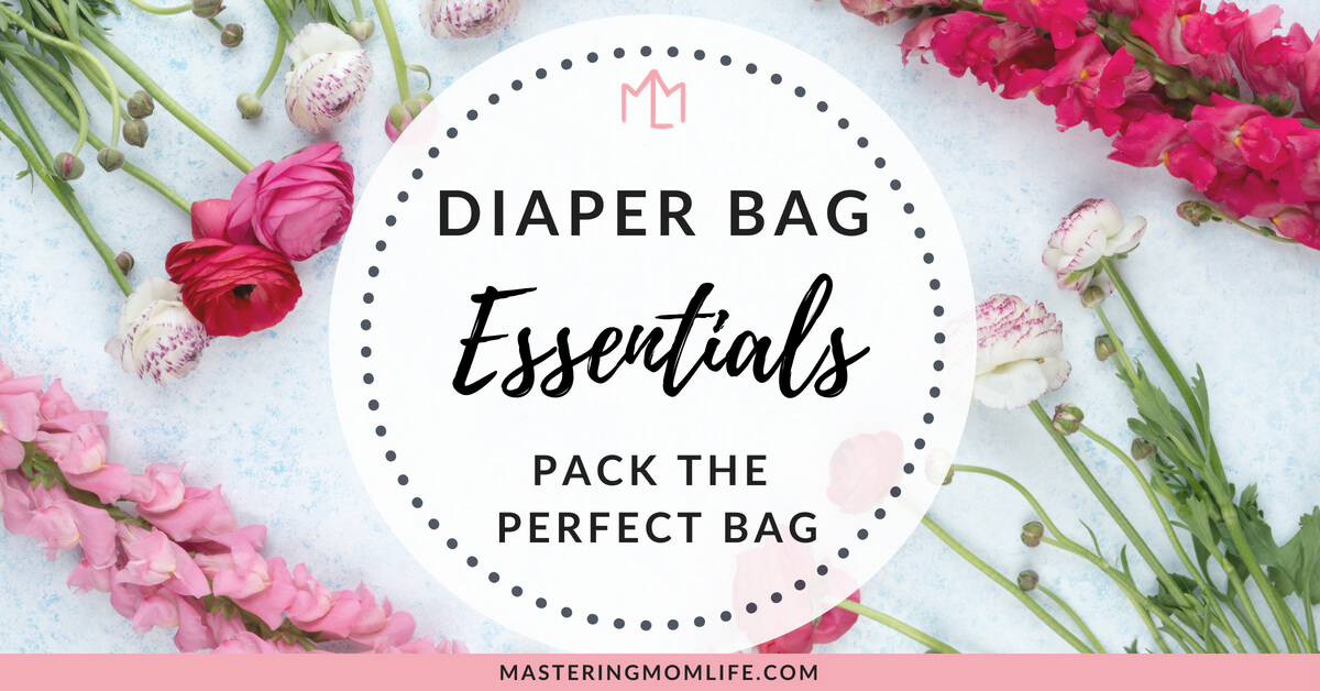 Diaper Bag Essentials List: Items for a Perfect Diaper Bag | mom life tips | checklist | #momlife #parentingtips