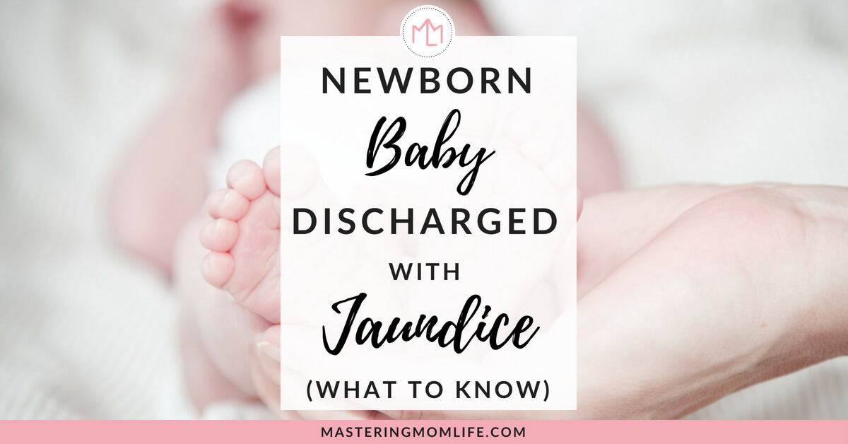 Newborn Baby Discharged with Jaundice: What to Know and Do | parenting tips | new parents | #newmom #parenting