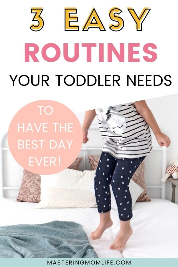 3 easy routines your toddler needs for the best day ever