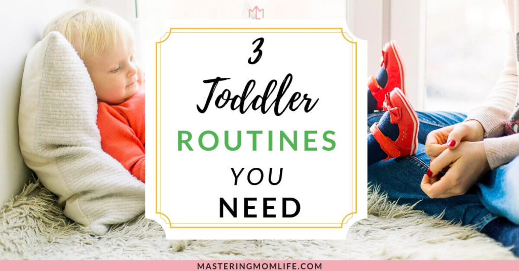 3 Toddler Routines Your Child Needs Now