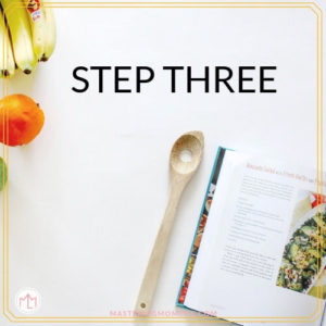 5 Steps to Easy Meal Planning- Step 3