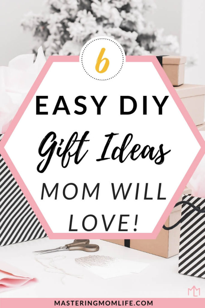 6 DIY Gifts for Mom | Gifts for Mom | Gifts Mom Will Love | DIY Gifts | Easy DIY Gifts | Handmade Gift | Christmas Gifts | #christmasgiftideas #christmasgifts