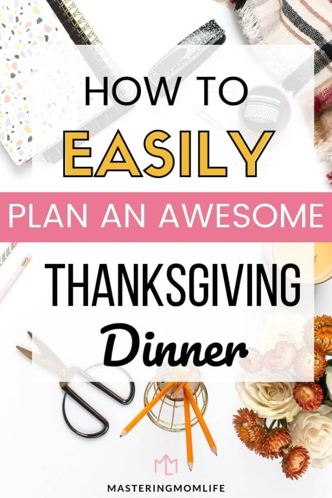How to easily plan an awesome thanksgiving dinner: words on image