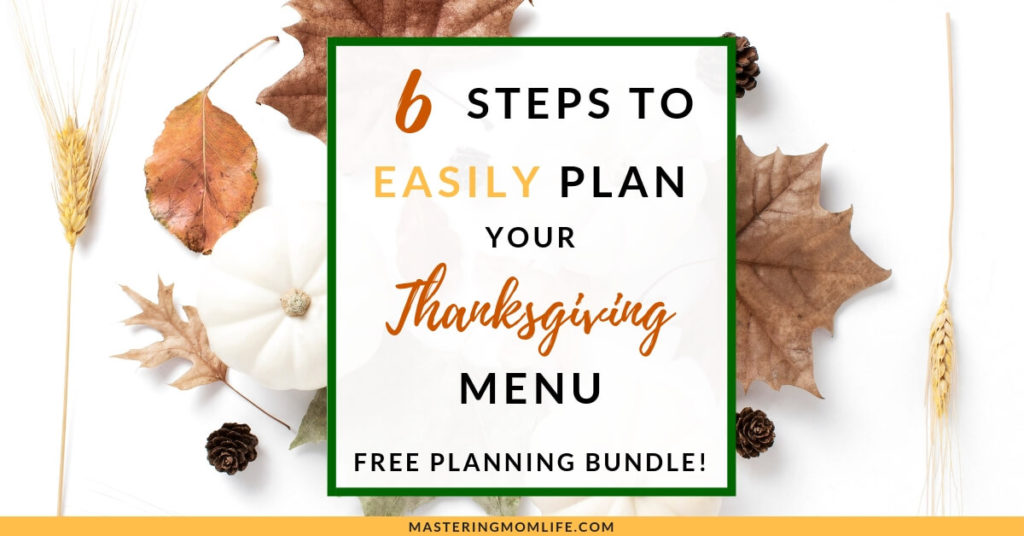 6 Steps to Help You Plan Your Thanksgiving Menu Easily and Stress-Free