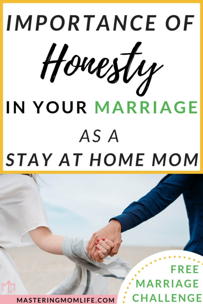 Why It's Important to Be Honest with Your Husband as a stay at home mom | Stay at Home Mom tips | Marriage advice | marriage honesty | marriage communication | new parents | strong marriage | marriage challenge | #marriageadvice #marriagetips