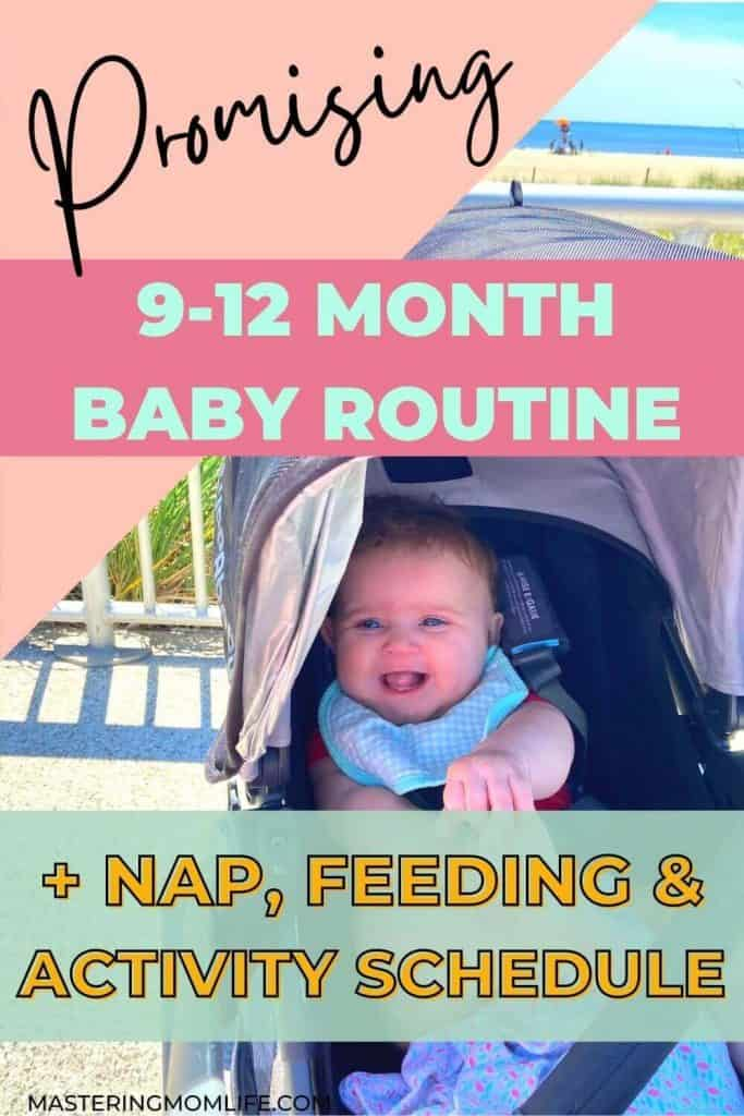 9-12 month baby routine to help your baby thrive! Plus a nap, feeding & activity sample schedule.