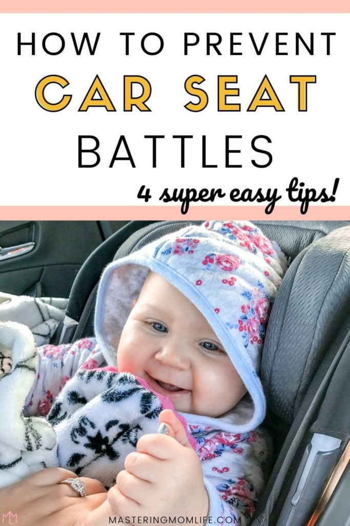 How to prevent car seat battles in 4 easy steps
