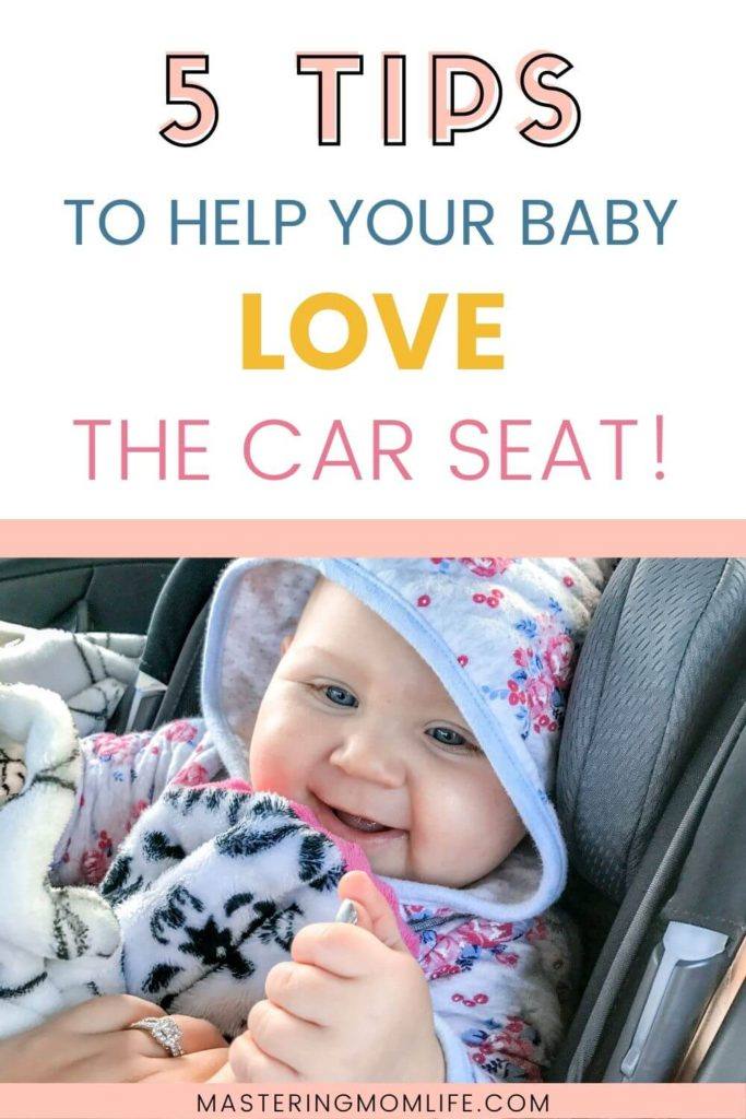 5 tips to help your baby love the car seat