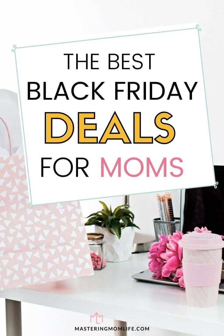 The best black Friday deals for mom