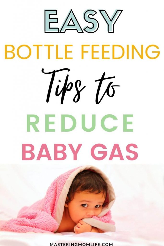 Easy Bottle Feeding Tips to prevent and reduce baby gas