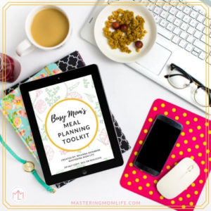 Busy Mom's Meal Planning Toolkit