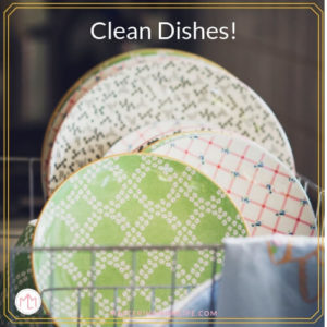 Dishes | Prepping your house for guests