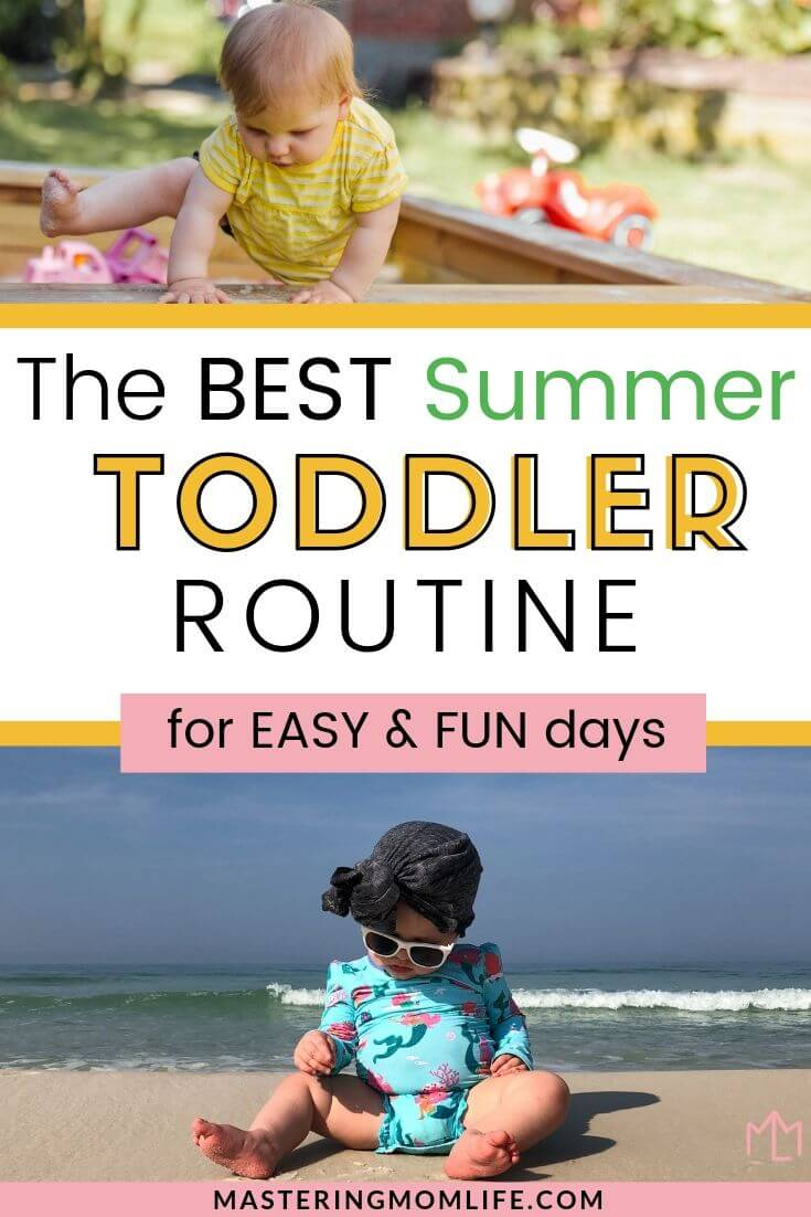 The Best Summer Toddler Routine
