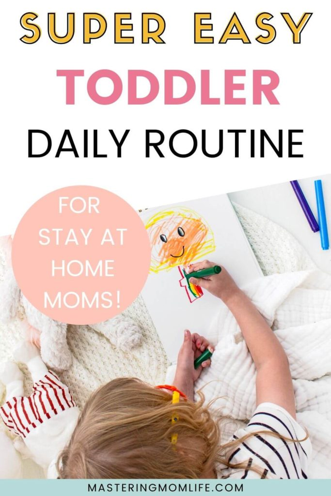 Super Easy Toddler Daily Routine