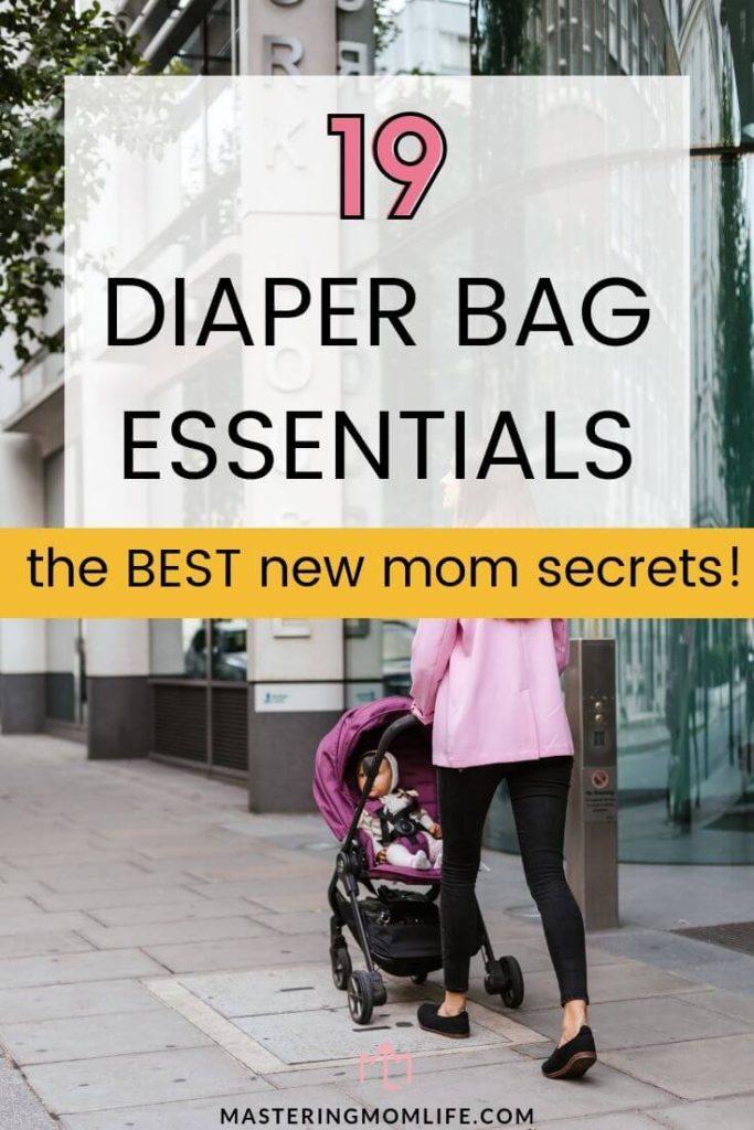 10 Diaper Bag Essentials: the Best new mom secrets