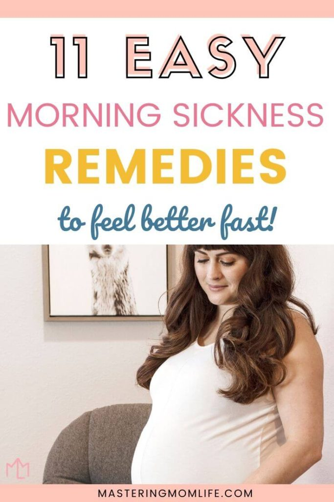 11 Easy Morning Sickness Remedies
