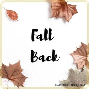 Daylights savings time, fall back