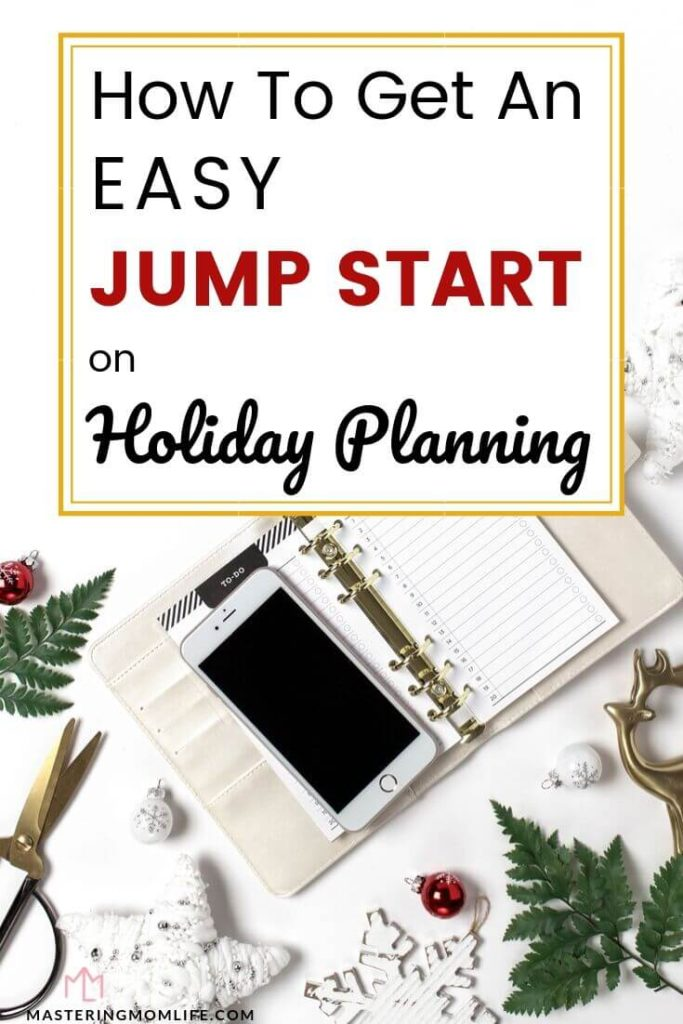 How to get an easy jump start on Holiday planning