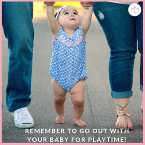 Go out with your baby for playtime