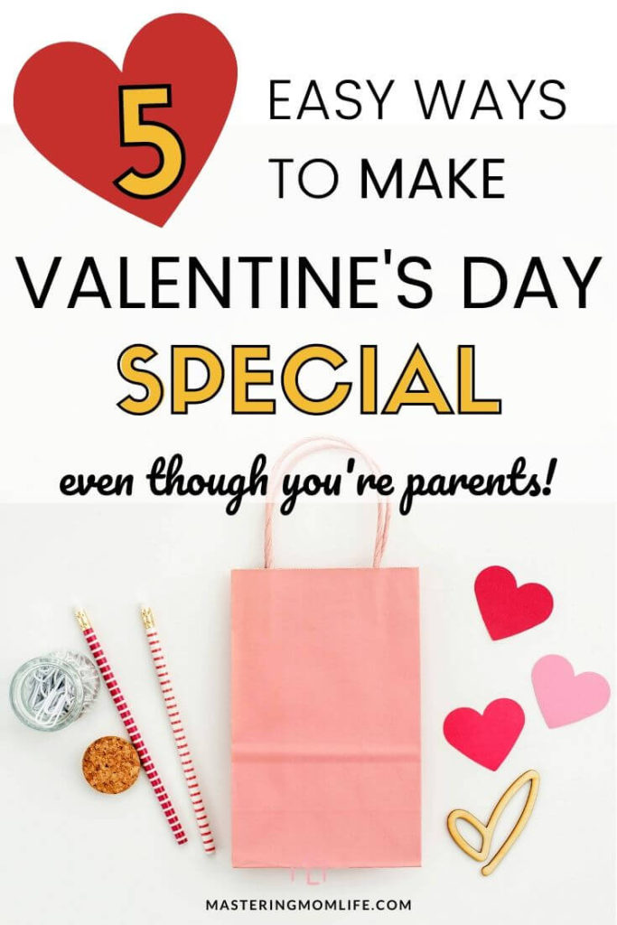 How to make your valentine's day as new parents special