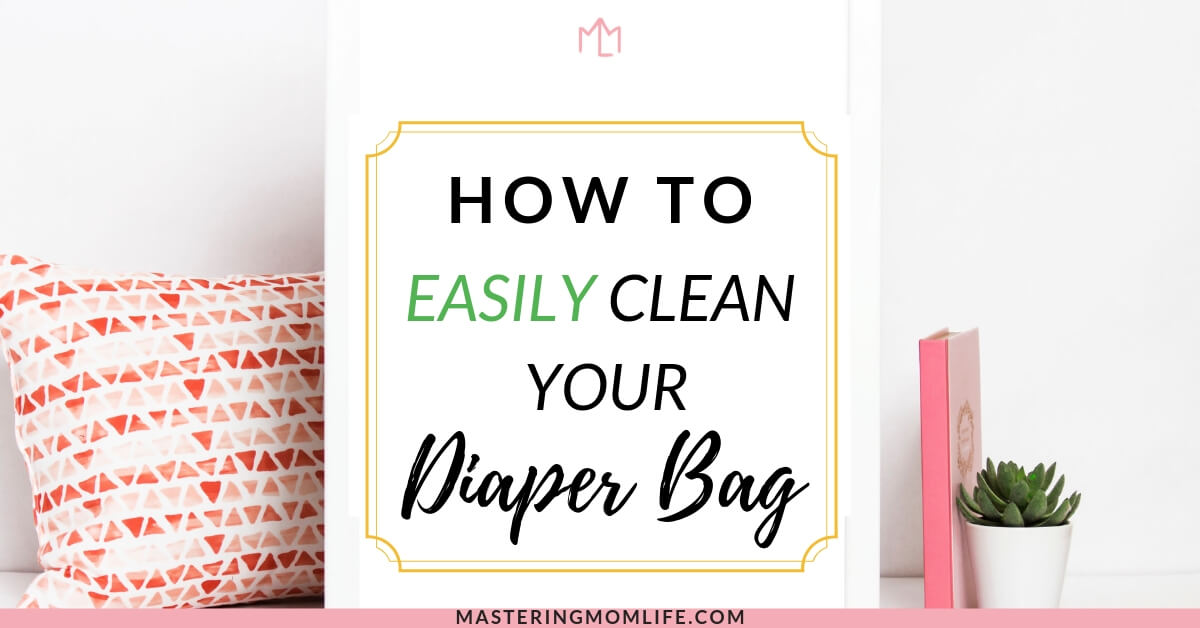 How to Easily Clean your diaper bag featured image