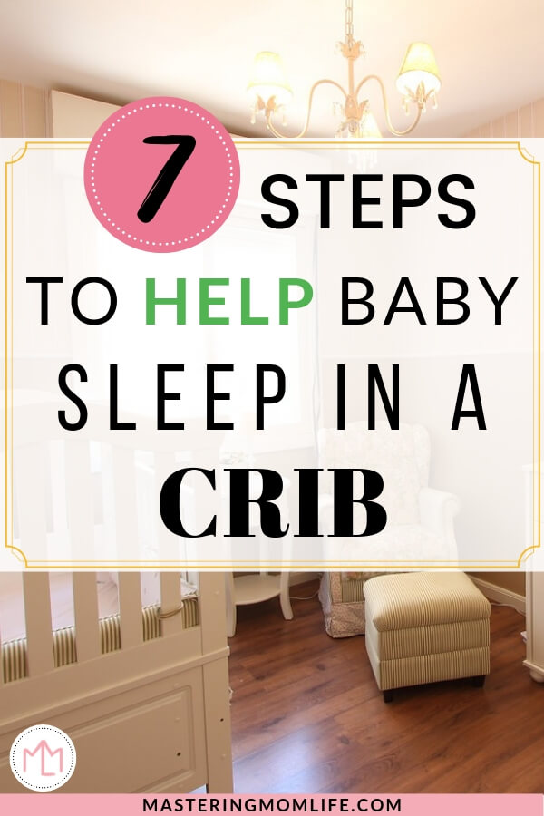 7 Steps to help your baby sleep in a crib | Image of nursery and crib