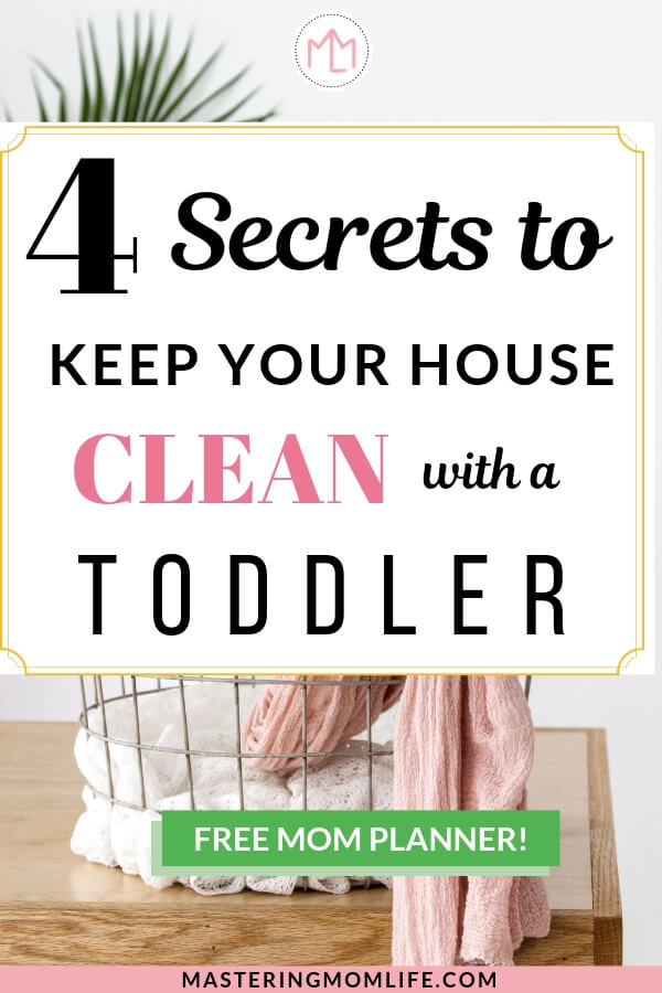 4 Secrets to Keeping your house clean with a toddler | Image of table and laundry basket