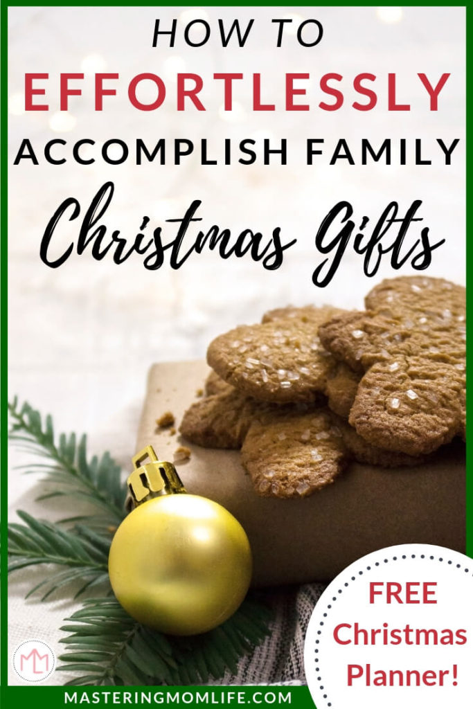 Family Christmas Gift Ideas.How To Effortlessly Plan And Accomplish Your Family