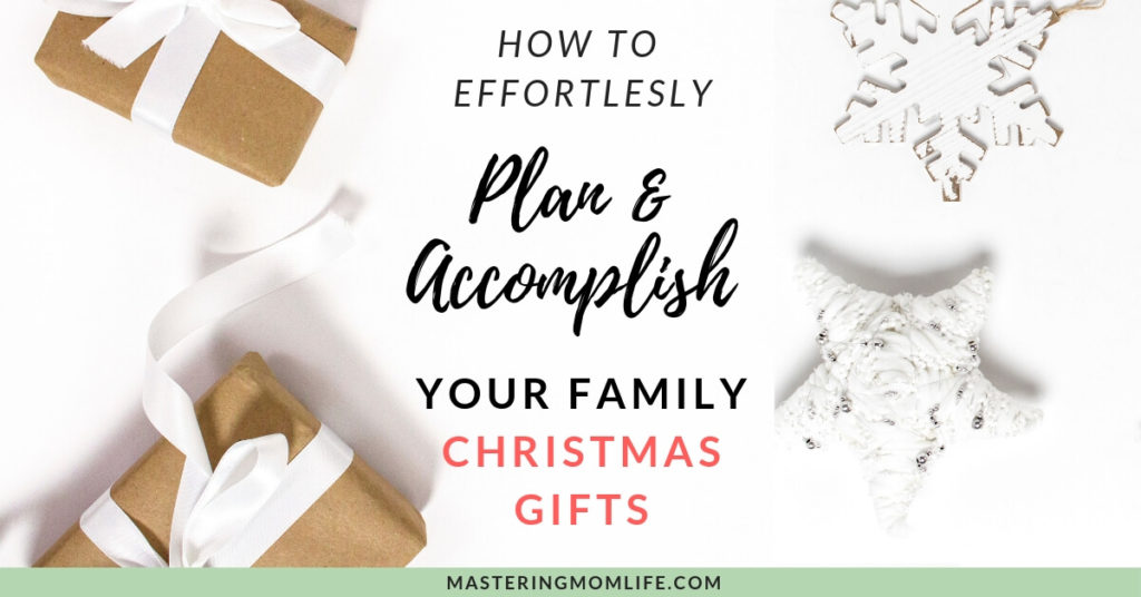 Family Christmas Gift Lists.How To Effortlessly Plan And Accomplish Your Family