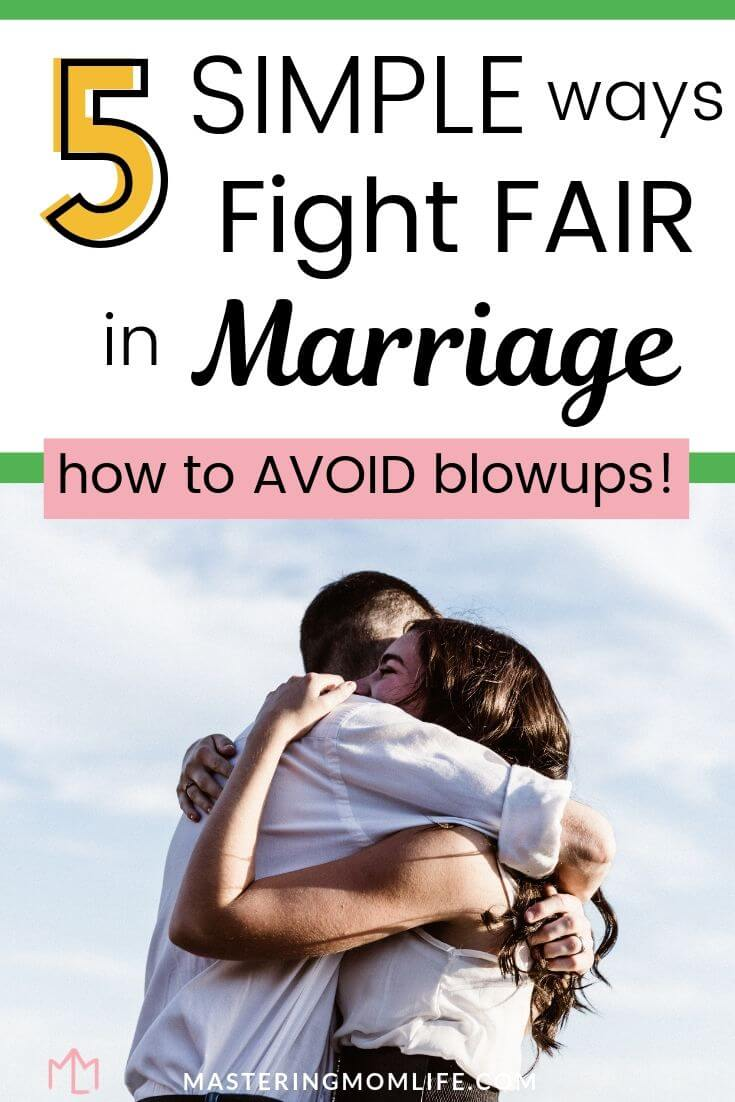 5 simple ways to fight fair in marriage