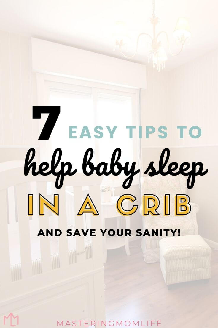 7 Easy tips to help baby seep in a crib