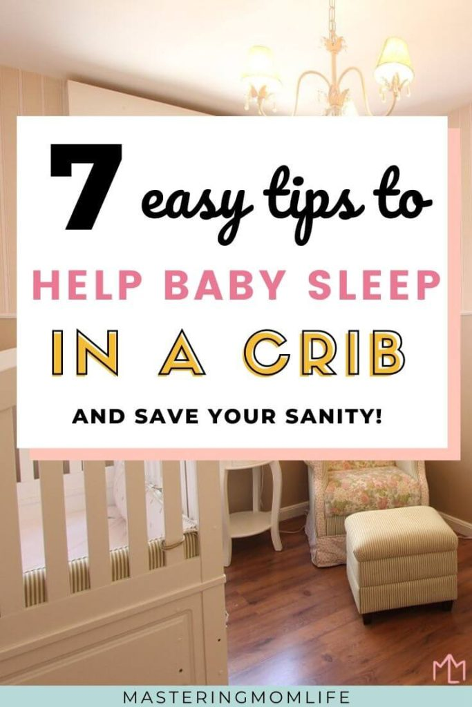 How to easily help your baby sleep in a crib
