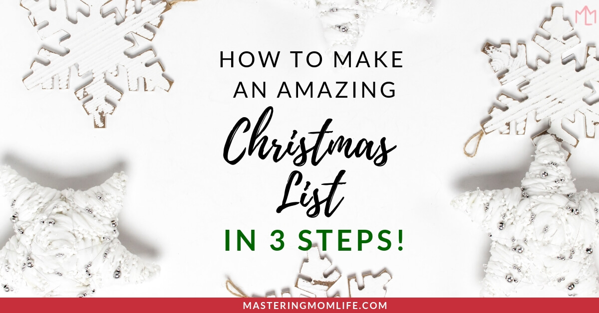 How to Make a Christmas List in 4 Easy Steps