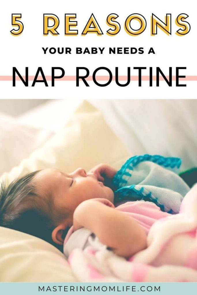 5 Reasons your baby needs a nap routine