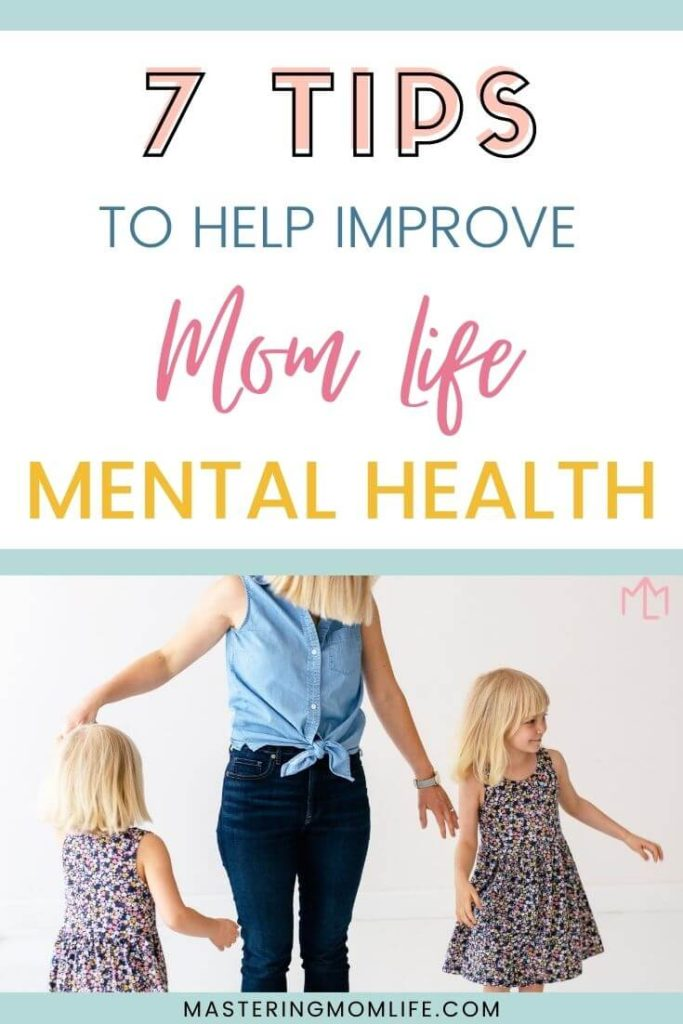 How to improve your mom life mental health