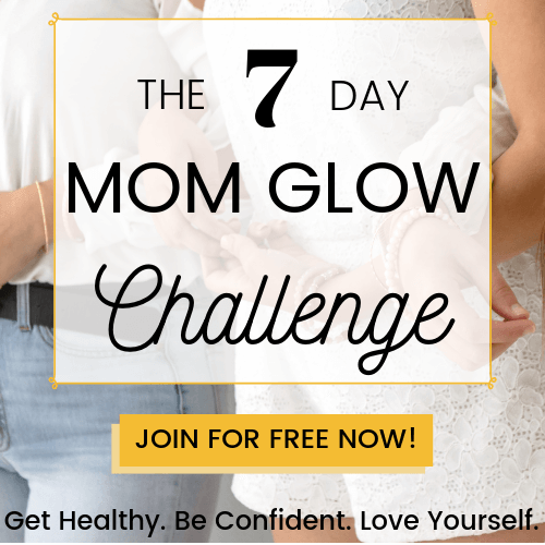 Mom Glow Challenge