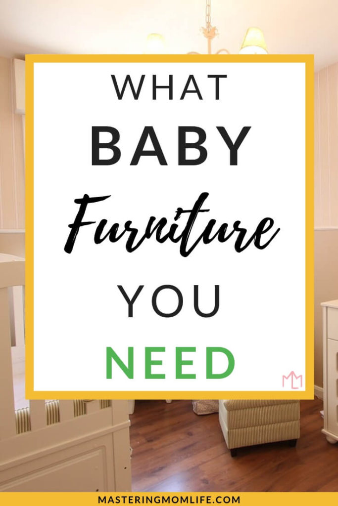 Setting up your nursery? Find out all about baby furniture, what baby furniture is essential, and what bay furniture you can skip! Plus a free printable to help you plan your nursery and figure out what baby necessities you need! #babyessentials #babyfurniture #baby #pregnancy