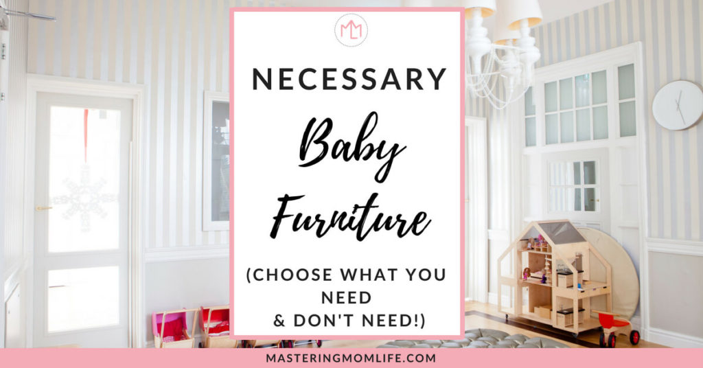 Necessary Baby Furniture Featured Image: Choose What You Need and Don't Need