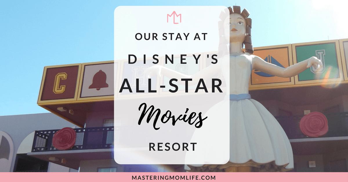 Our Stay at Disney's All-Star Movies resort with a Baby | Disney Mom | Disney World | Disney with Toddlers | family travel Tips #disneymom #disneyworld