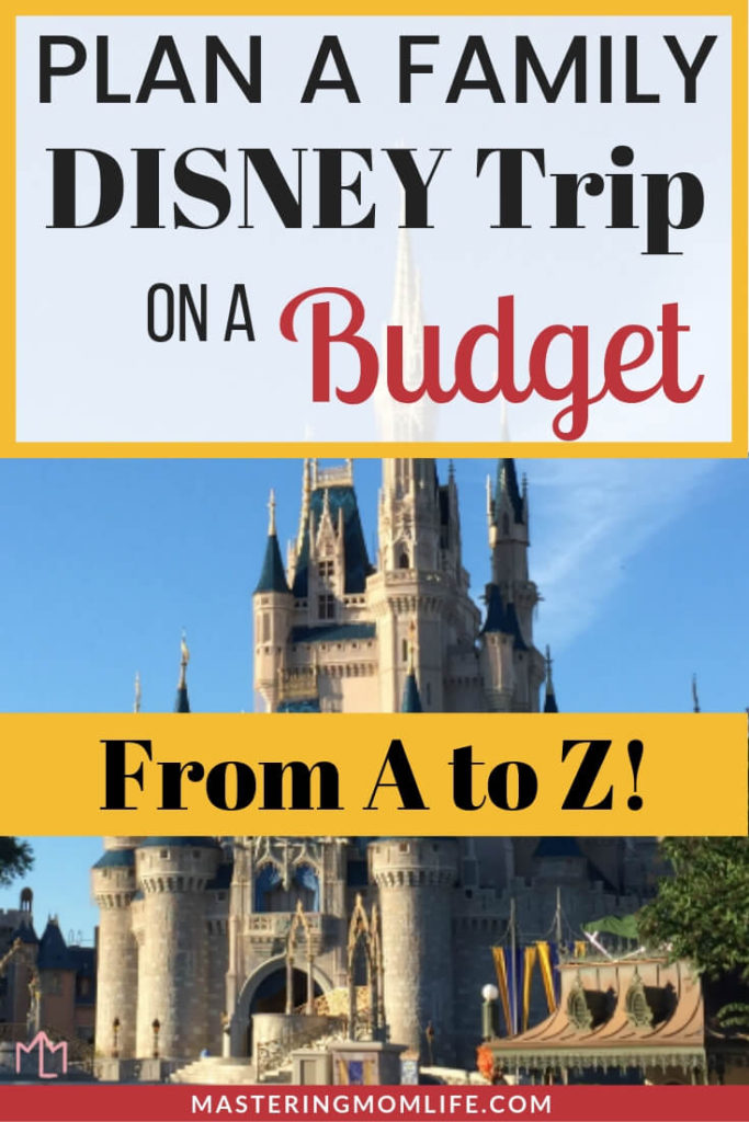 Planning a family vacation to Disney World on a budget | Image of Disney magic Kingdom Cinderella castle