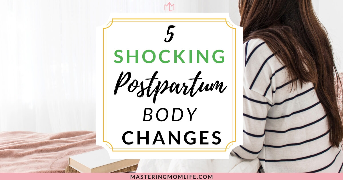Postpartum Body Changes and how to cope
