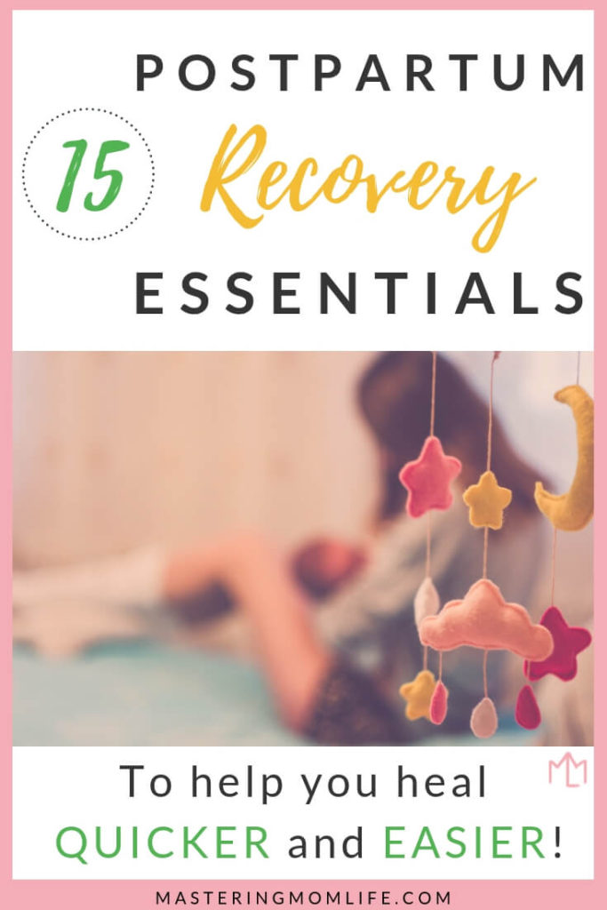 Postpartum Recovery Essentials | Ultimate Essentials List | Labor and Delivery | New Mom Advice | Fourth Trimester |Free Checklist | #postpartumrecovery #postpartum