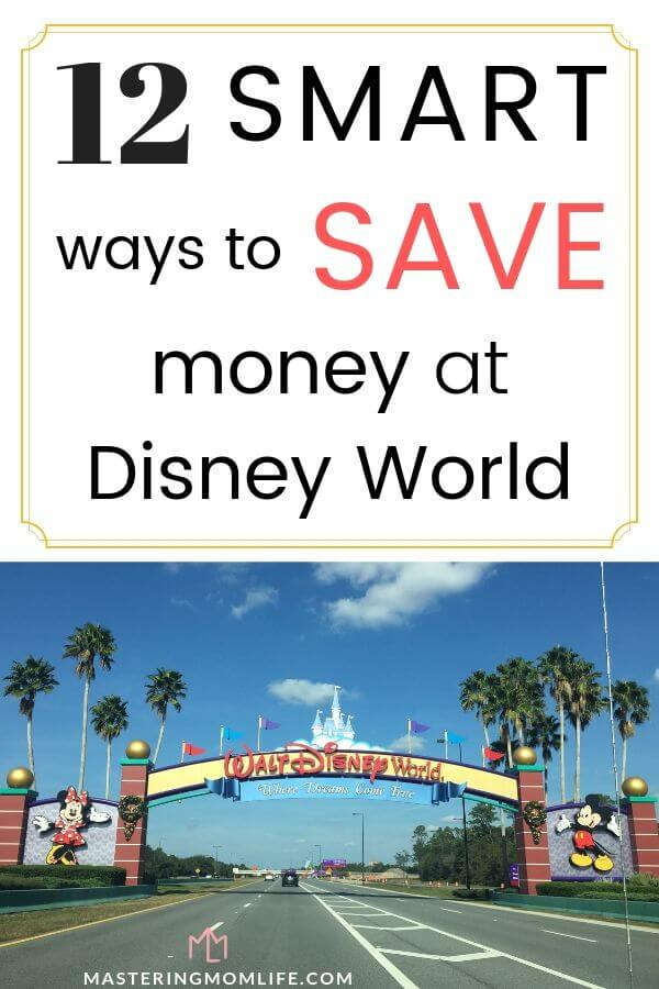 12 smart ways to save money at Disney World | Image of Disney Castle