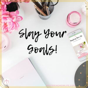 How to Reach Your Goals \\ Slay Your Goals!